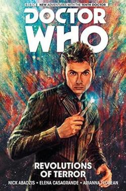 DOCTOR WHO:  TENTH DOCTOR, VOL. 1 : Revolutions of Terror