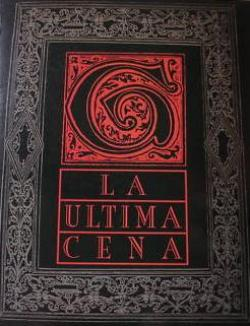 Crónicas Giovanni: LA ULTIMA CENA