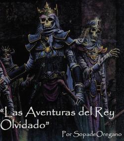 Las Aventuras del Rey Olvidado