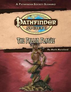 Pathfinder Society Scenario 43: The Pallid Plague (take 2)
