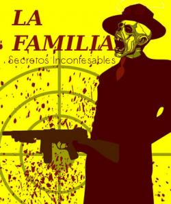 La Familia: Secretos Inconfesables