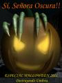 Sí, Señora Oscura!! - Especial Halloween 2011
