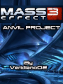 Mass Effect 3: The Anvil project
