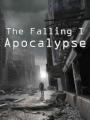 The falling. Capitulo I: Apocalipsis