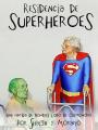 Residencia de Superhéroes de la Tercera Edad