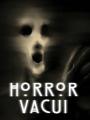 Horror Vacui - Esto no es otro HLdCN. (+18)