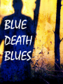 Blue Death Blues