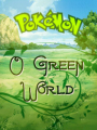 Pokémon: O Green World