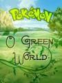 Pokémon: O Green World