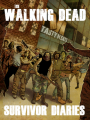 The Walking Dead: Survivor Diaries