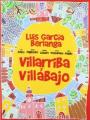 [¡Gañanes! feat. HLdCN] Villarriba y Villabajo
