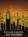 Taller: En las calles sin nombre
