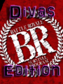 Battle Royale: Divas Edition