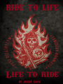 Sons of Anarchy: Ride to life...Life to ride...
