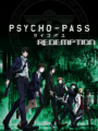 Psycho-Pass: Redemption