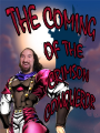 The Coming of the Crimson Conqueror (Sí, Señor Oscuro)