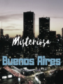 Misteriosa Buenos Aires (+18)