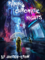Raining chromatic Nights