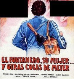 El fontanero su mujer y otras cosas de meter 1981 - 2 part 4